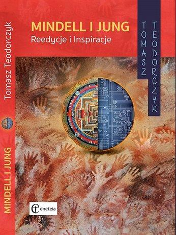 Mindell i Jung. Reedycje i Inspiracje.
